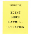 Edens Birch Sawmill Operation